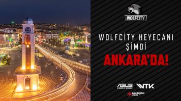 Wolfcity Heyecanı Ankara'ya Geliyor