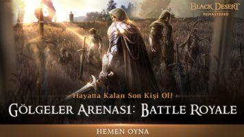 Black Desert Battle Royale Modu: Gölgeler Arenası İçin Erken Erişimi Kaçırmayın!