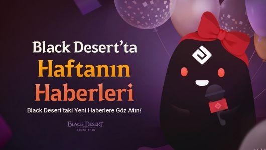 Bubitekno-black-desert-evreninde-yeni-guncellemeler-ile-maceracilara-degerli-avantajlar