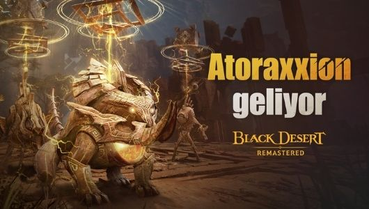 bubitekno-ilk-esli-oynanis-zindani-atoraxxion-black-desert-turkiyemenaya-geliyor
